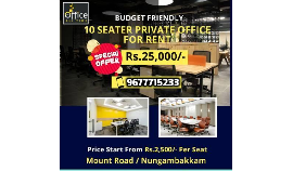 1000 sqft furnished space for rent in the heart of the Chennai