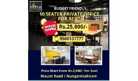 Coworking office space for rent starts from 10 seaters